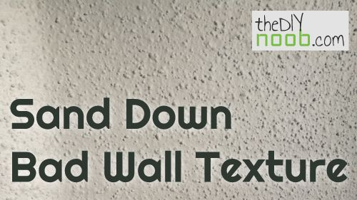 You can sand down wall texture (and it's easy!)